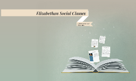 Elizabethan Social Classes