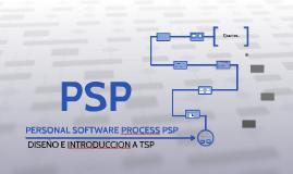 DISEÑO PSP E INTRODUCION TSP