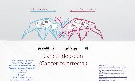 Cáncer de colon  ( colorrectal)