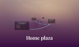 Home plaza