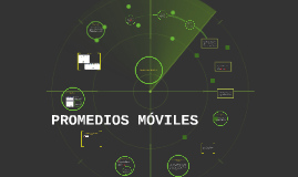 Copy of PROMEDIOS MÓVILES