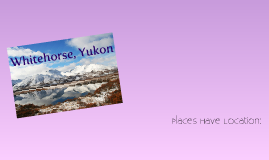 Copy of Whitehorse, Yukon