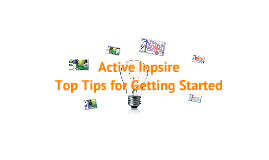 Top Tips For Using Active Inspire