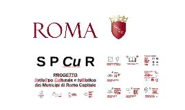 SviluPpo Culturale e tuRistico dei Municipi di Roma Capitale