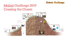 Moirai Challenge Crossing the Chasm