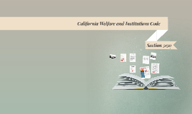 5150 - California Welfare and Inst