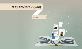 Copy of If by Rudyard Kipling