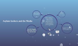 Asylum Seekers in the Media