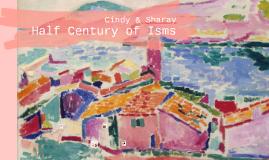 Half Century of Isms