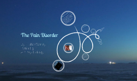 Copy of The Pain Disorder