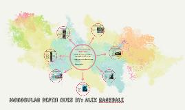 Monocular Depth Cues By: Alex Ragsdale