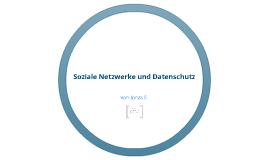 Informatik - Soziale Netzwerke und Datenschutz