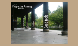 Pillars of Progressive Planning