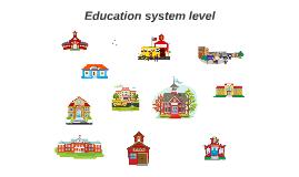 Education system level