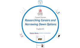 Researching Careers and Narrowing Down Options