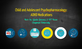 Child and Adolescent Psychopharmacology: