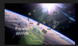 Parallels Worlds