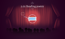 Copy of 5.02 Reading poetry