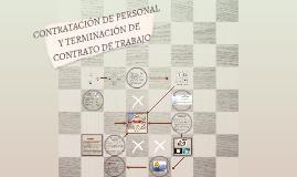 CONTRATACIÓN DE PERSONAL Y TERMINACIÓN DE CONTRATO
