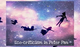Ecocriticism in Peter Pan