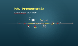 PWS Presentatie