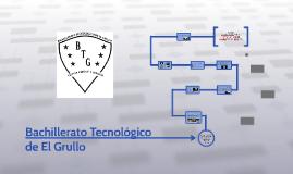 Copy of Bachillerato Tecnológico de El Grullo