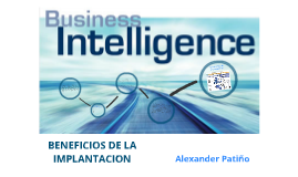 Business Intelligence - Beneficios de la implantacion