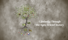 Cambodia Through the Ages: A brief history