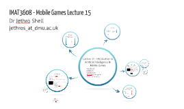 Mobile Games Development (IMAT2608/3608) - Lecture 15 Artificial Intelligence in Mobile Games