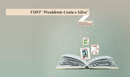 """EMEF """"Presidente Costa e Silva"""""""