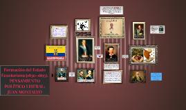 Formación del Estado Ecuatoriano (1830-1895). PENSAMIENTO PO