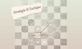 Stratégie & Tactique