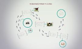 HABLEMOS FIRME Y CLARO.