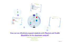 Students with Physical and Health Disabilities