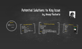 Potential Solutions to Key Issue