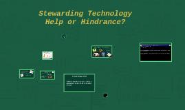 Stewarding Technology