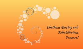 Chatham Nursing and Rehabilitation Proposalt