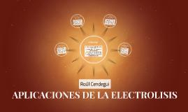 APLICACIONES DE LA ELECTROLISIS
