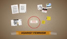 AGAINST FEMINISM