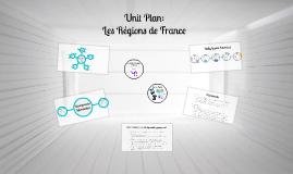 Copy of Unit Plan: French Regions