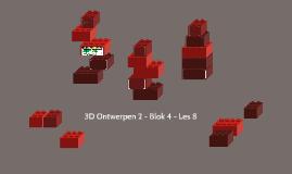 3D Ontwerpen 2 - Blok 4 - Les 8