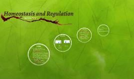 Homeostasis and Regulation