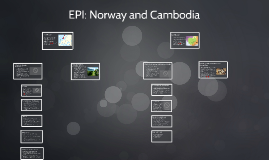 EPI: Norway and Cambodia