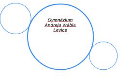 Gymnázium Andreja Vrábla Levice