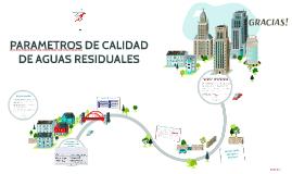 PARAMETROS DE CALIDAD DE AGUAS RESIDUALES
