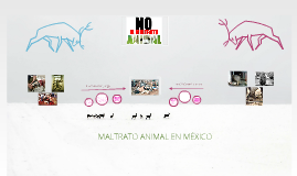 Copy of MALTRATO ANIMAL