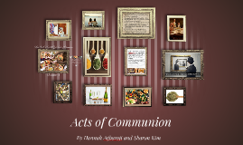 Nice To Eat With You: Acts of Communiion