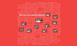 Movies and Movie Genres
