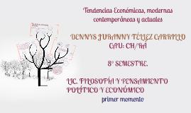 Tendencias Económicas, modernas contemporáneas y actuales