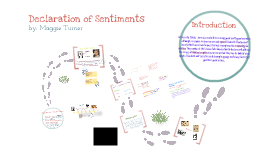 the declaration of sentiments by maggie turner on prezi